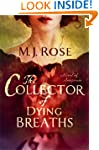 The Collector of Dying Breaths: A Nov...
