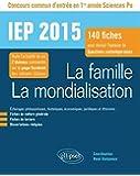 La Famille La Mondialisation 140 Fiches Pour Réussir l'Épreuve de Questions Contemporaines Sciences Po 2015 Première Année