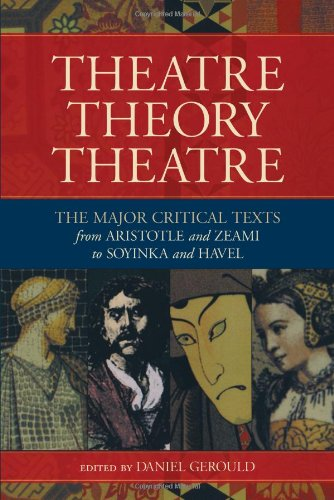Theatre/Theory/Theatre: The Major Critical Texts from...