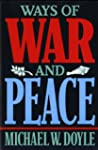 Ways of War & Peace: Realism, Liberal...