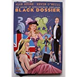 The League of Extraordinary Gentlemen : Black Dossier ~ Alan Moore