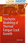 Stochastic Modeling of Thermal Fatigu...
