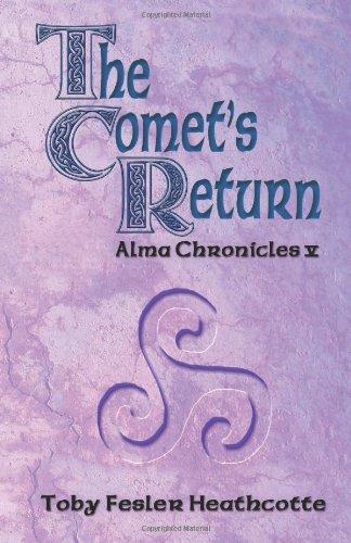 The Comet's Return: Alma Chronicles (Volume 5), bargain