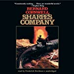 Sharpe's Company: Book XIII of the Sharpe Series (       UNABRIDGED) by Bernard Cornwell Narrated by Frederick Davidson