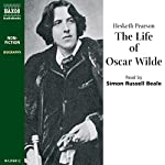 The Life of Oscar Wilde | Hesketh Pearson