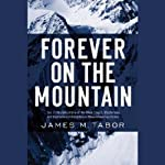 Forever on the Mountain | James Tabor