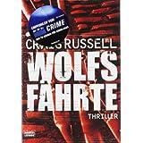 """Wolfsf�hrte: Thrillervon """"Craig Russell"""""""