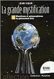 img - for la grande mystification - mimetisme et polymorphisme du phenomene ovni book / textbook / text book