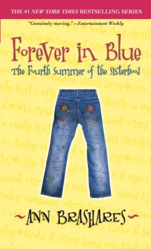 Forever in Blue, Fourth Summer of the Sisterhood by Ann Brashares