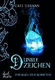 Das Buch der Schatten - Dunkle Zeichen: Band 5 (German Edition)