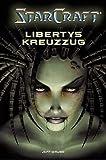 StarCraft: Libertys Kreuzzug