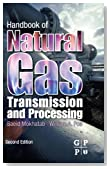 Handbook of Natural Gas Transmission and Processing, Second Edition