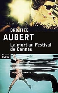 La mort au Festival de Cannes, Aubert, Brigitte