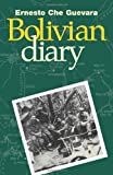 The Bolivian Diary of Ernesto Che Guevara (0873487664) by Ernesto Guevara