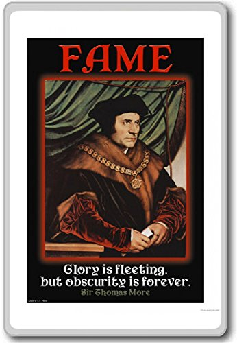 Fame, Glory Is Fleeting But Obscurity Is Forever - motivational inspirational quotes fridge magnet - Calamita da frigo