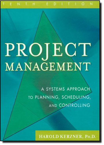 Project Management: A Systems Approach to Planning,...