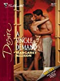 img - for A Single Demand (Silhouette Desire) book / textbook / text book