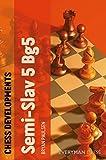 Chess Developments: Semi-slav 5 Bg5