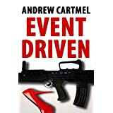 Event Driven (A Rupert Hood Spy Thriller)by Andrew Cartmel