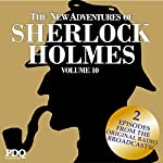 The New Adventures of Sherlock Holmes (The Golden Age of Old Time Radio Shows, Vol. 10) | Arthur Conan Doyle