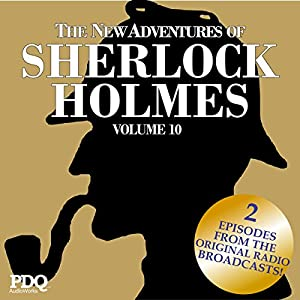 The New Adventures of Sherlock Holmes (The Golden Age of Old Time Radio Shows, Vol. 10) Radio/TV Program