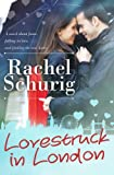 Lovestruck in London (Lovestruck Series, Book 1)