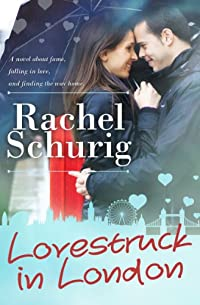 (FREE on 9/30) Lovestruck In London by Rachel Schurig - http://eBooksHabit.com