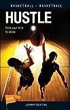 Hustle (Lorimer Sports Stories)