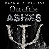 img - for Out of the Ashes: Into the End, Book 3 book / textbook / text book