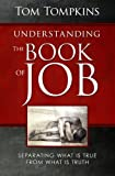 Image of Understanding The Book Of Job (STUDENT DISCOUNT VERSION): Separating What Is True From What Is Truth