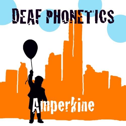 Deaf Phonetics – Amperkine (2012) [FLAC]