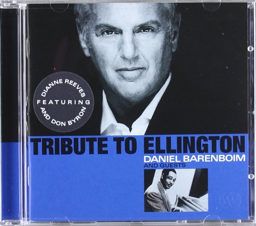Tribute to Ellington by Duke Ellington, Billy Strayhorn, Cliff Colnot, Daniel Barenboim and Dianne Reeves