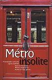 echange, troc Lamming Clive - Métro Insolite 2011