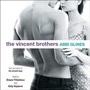The Vincent Brothers | [Abbi Glines]