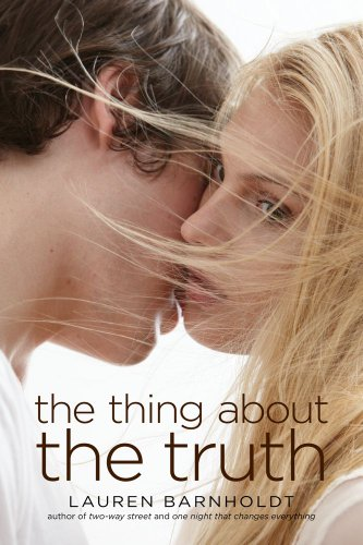 Book Michelle Covets: The Thing About the Truth by Lauren Barnholdt
