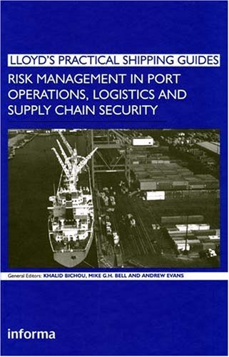 CHEAP Risk Management in Port Operations, Logistics and Supply Chain ...