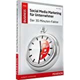 "Social Media Marketing f�r Unternehmer: Der 30-Minuten-Faktor (Pearson Business)von ""Jens Schl�ter"""
