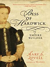 Bess of Hardwick: Empire Builder