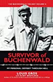 img - for Survivor of Buchenwald: My Personal Odyssey through Hell (The Buchenwald Trilogy Book 2) book / textbook / text book