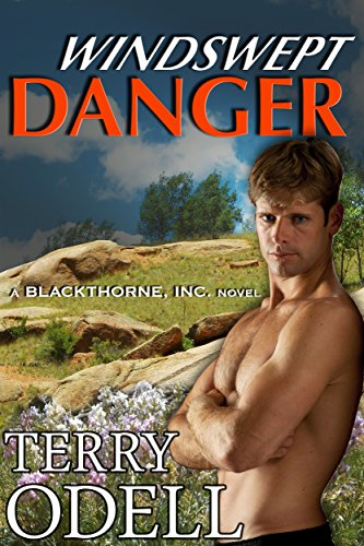 Terry Odell - Windswept Danger (Blackthorne, Inc Book 6) .