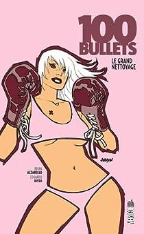 100 Bullets, tome 13 : Le Grand Nettoyage (Urban Comics) par Azzarello