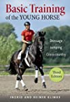 Basic Training of the Young Horse: Dr...