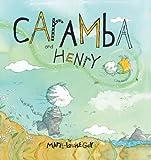 Caramba and Henry
