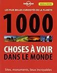 1000 Choses � voir dans le monde - 3ed