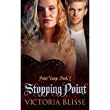 Stopping Point (Point Vamp)by Victoria Blisse