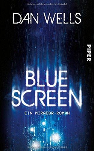 Dan Wells: Bluescreen