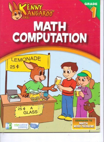 Kenny Kangaroo Math Computation Workbook Grade 1 by Edgeucational