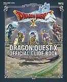 ドラゴンクエストX 目覚めし五つの種族 オンライン 公式ガイドブック 下巻●知識編 (SE-MOOK)