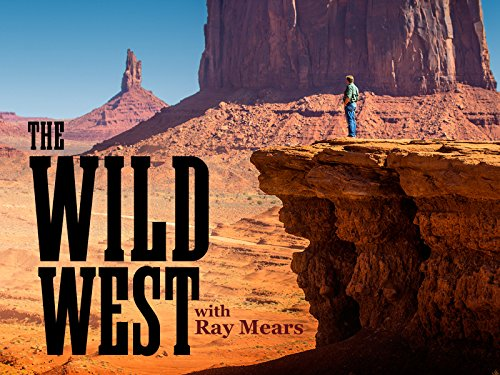 The Wild West with Ray Mears Season 1