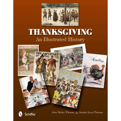 Thanksgiving-An-Illustrated-History-Wesley-John-Thomas-Sandra-Lynn-Zimmer